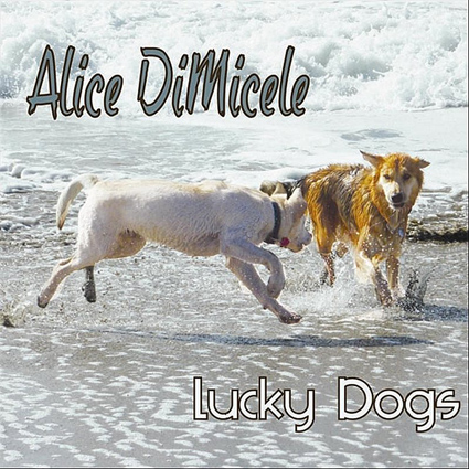 Alice Di Micele - Lucky Dogs