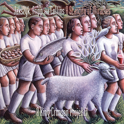 Jakszyk, Fripp and Collins - A Scarcity of Miracles