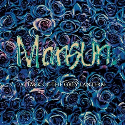Mansun - Attack of the Grey Lanterns