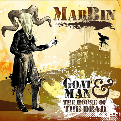 Marbin - Goat Man & the House Of the Dead