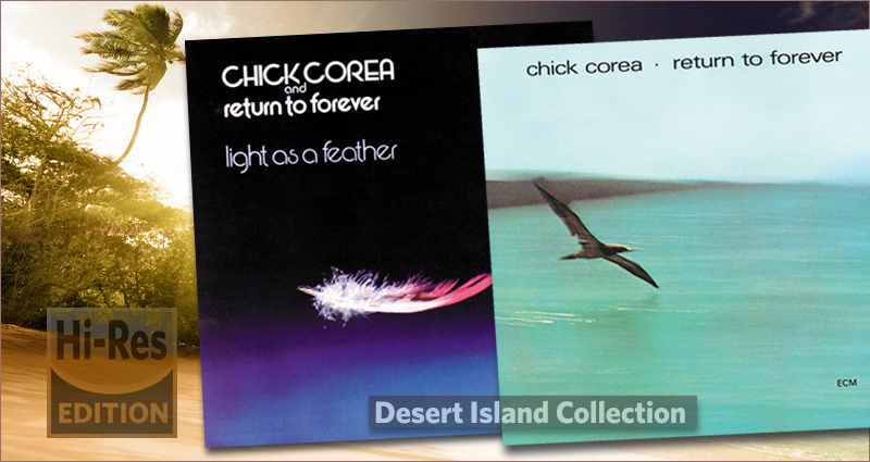 Chick Corea - Return to Forever and Light as a Feather ...