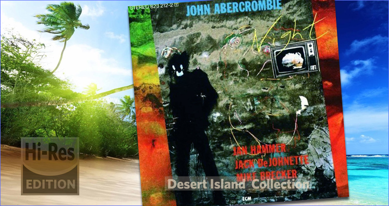 John Abercrombie Night Hi Res Edition