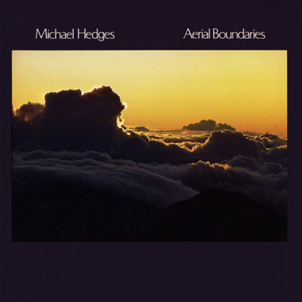 Michael Hedges - Aerial Boundaries