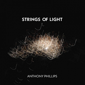 Anthony Phillips – Strings of Light