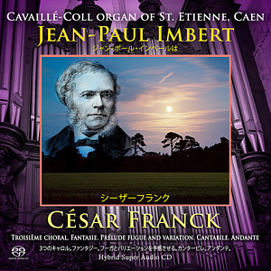 Jean Paul Imbert - The Cavaillé Coll organ of Saint Etienne