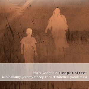 Mark Wingfield - Sleeper Street