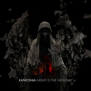 Katatonia – Night is the New Day