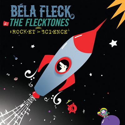 Bela Fleck - Rocket Science