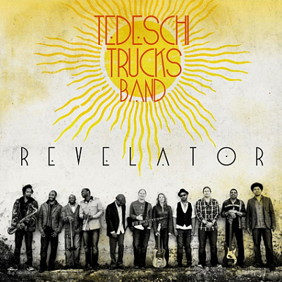 Tedeschi Trucks Band - Revelator